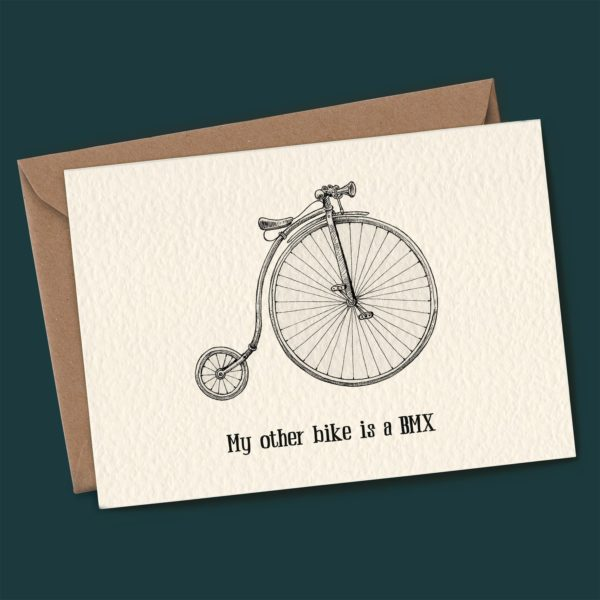 My Other Bike Is A BMX Card