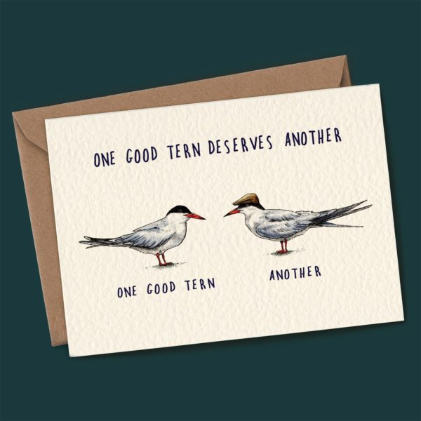 One Good Tern Deserves Another Card