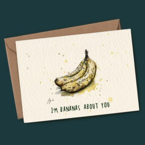 I'm Bananas About You Card
