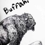 "Black and white text reading ""Buffalo"" beside a highly detailed back and white drawing of a buffalo"