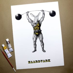 """Print of an aardvark dressed as strong man wearing a leotard and lifting a barbell above text reading """"Haardvark"""""""