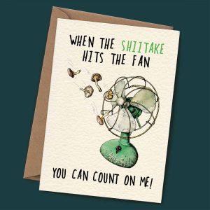 Shiitake – You Can Count On Me!