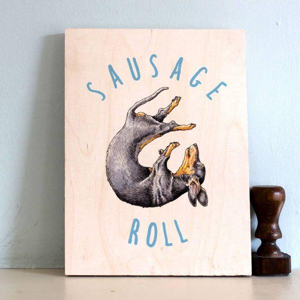 Sausage Roll Wood Print