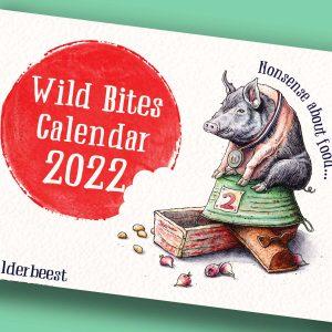 PRE-ORDER Wild Bites Calendar 2022